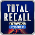 Total Recall - The Game - Ep2 v.1.1
